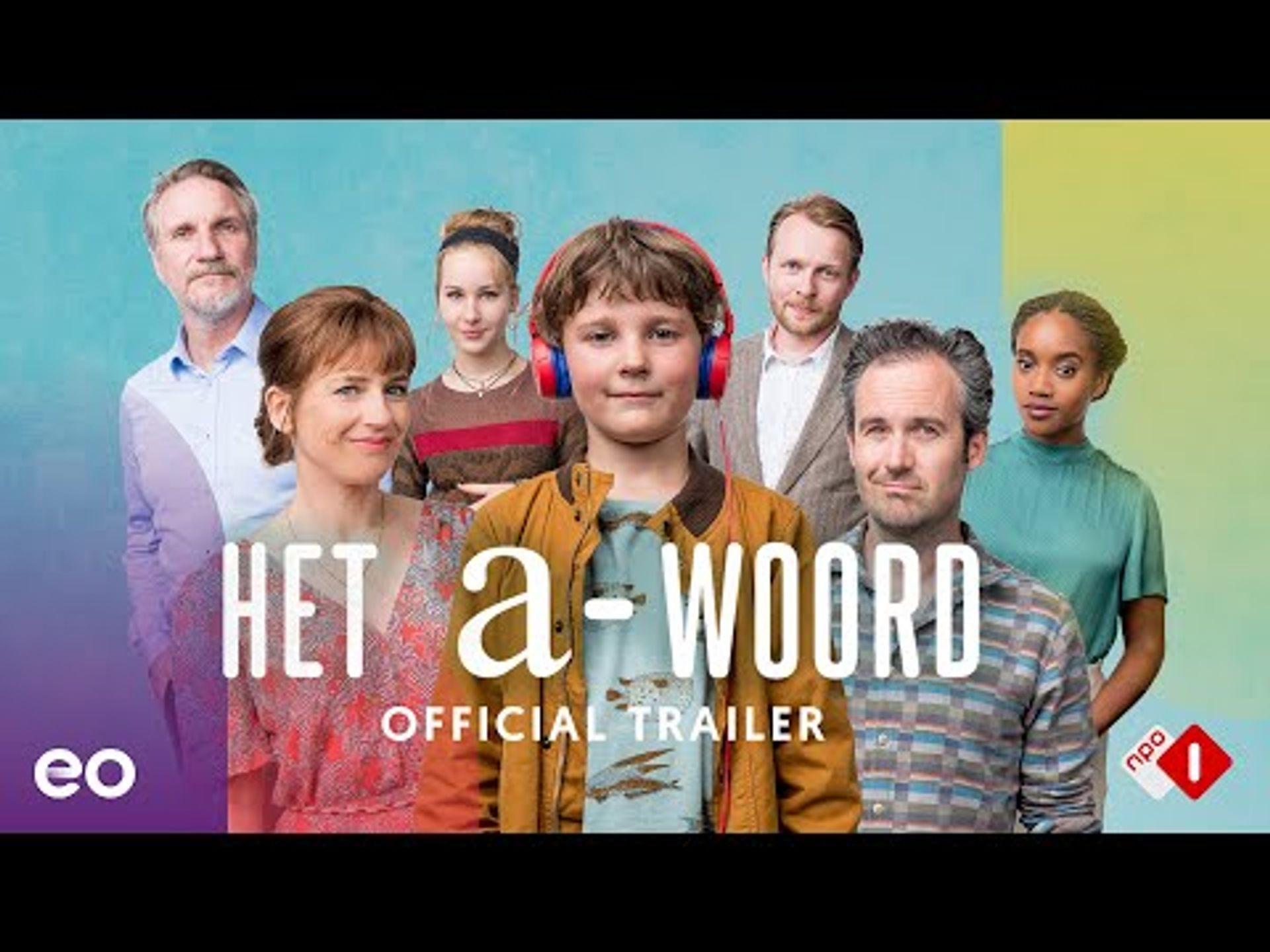 Het A-Woord | Official Trailer